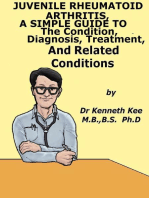 Juvenile Rheumatoid Arthritis, A Simple Guide To The Condition, Diagnosis, Treatment And Related Conditions