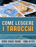 Come leggere i Tarocchi