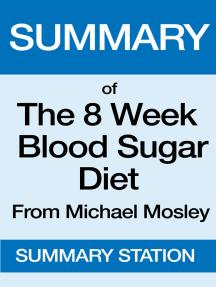 The 8 Week Blood Sugar Diet | Summary