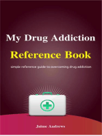 My Drug Addiction Reference Book