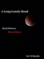 A Long Lonely Road, Bloodmoon, Book 16