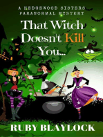 That Witch Doesn't Kill You