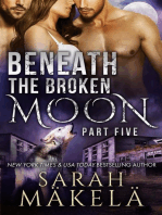 Beneath the Broken Moon