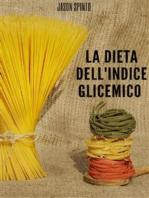 La Dieta dell' Indice Glicemico