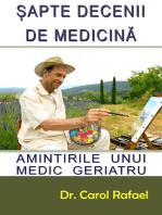 Sapte Decenii de Medicina