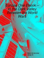 Europa One Ebook – In the Dark Valley Between the World Wars