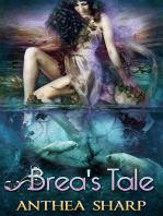 Brea's Tale