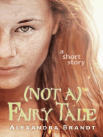 (Not a) Fairy Tale