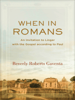 When in Romans (Theological Explorations for the Church Catholic)