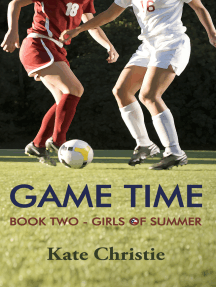 Game Time: Book Two of Girls of Summer