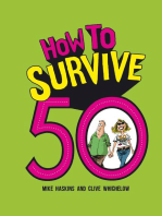 How to Survive 50