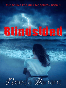 Blindsided: Bound For Hell MC, #3