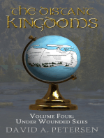 The Distant Kingdoms Volume Four