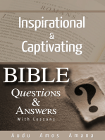 Inspirational & Captivating Bible Questions & Answers With Lessons.