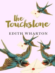 The Touchstone: A novella