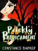 A Prickly Predicament