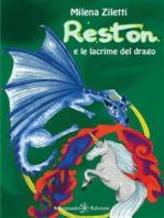 Reston e le lacrime del drago