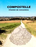 Compostelle - Chemin de rencontres