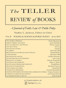 The Teller Review of Books: Vol. II Political Science and Public Policy: The Teller Review of Books