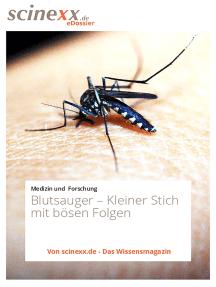 Blutsauger: Kleiner Stich mit bösen Folgen