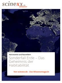 Sonderfall Erde: Das Geheimnis der Habitabilität