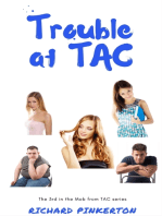 Trouble at TAC