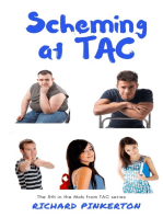 Scheming at TAC