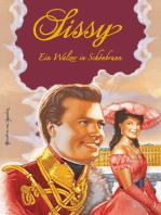 Sissy Band 7 - Ein Walzer in Schönbrunn