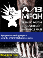 The A/B Mfqh Training Routine to gain strength and muscle mass