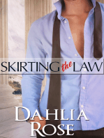 Skirting the Law