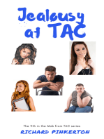Jealousy at TAC