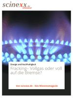 Fracking: Vollgas oder voll auf die Bremse?: Umstrittene Erdgasförderung in Deutschland