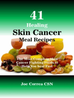 41 Healing Skin Cancer Meal Recipes