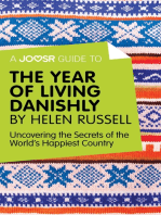 A Joosr Guide to... The Year of Living Danishly by Helen Russell