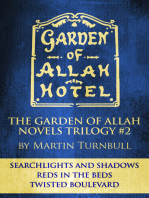 "The Garden of Allah Novels Trilogy #2 (""Searchlights and Shadows"" - ""Reds in the Beds"" - ""Twisted Boulevard"")"
