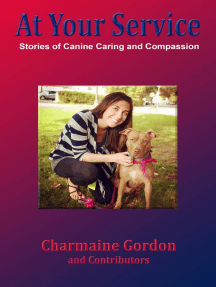 At Your Service: Stories of Canine Caring and Compassion