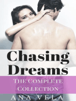 Chasing Dreams (The Complete Collection)