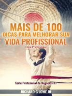 Mais de 100 Dicas para Melhorar sua Vida Profissional - Ética Profissional