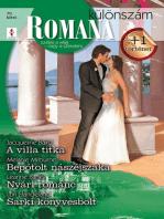 Romana különszám 70. kötet (A villa titka, Bepótolt nászéjszaka, Nyári románc, Sarki könyvesbolt)