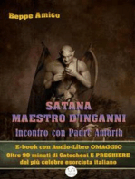 Satana - Maestro d'inganni - Incontro con Padre Gabriele Amorth - E-book con Audio-Libro OMAGGIO