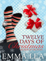 Twelve Days of Christmas - His Side of the Story