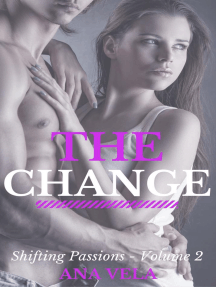 The Change (Shifting Passions - Volume 2): Shifting Passions, #2
