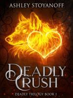 Deadly Crush