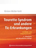 Tourette-Syndrom und andere Tic-Erkrankungen