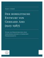Der homiletische Entwurf von Gerhard Aho (1923-1987)