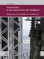 Fortschritte in der Geschichte der Religion?
