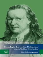 Genealogie der reellen Gedancken eines Gottes-Gelehrten
