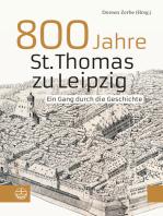 800 Jahre St. Thomas zu Leipzig