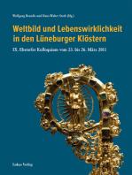 Weltbild und Lebenswirklichkeit in den Lüneburger Klöstern