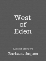 West of Eden; A Dedicated Tale